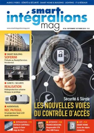 Smart Intégrations Mag, Audio, Vidéo, Sécurité, Smart Building et Réseaux – Magazine numéro 36