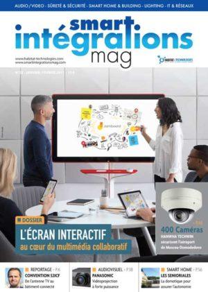 Smart Intégrations Mag, Audio, Vidéo, Sécurité, Smart Building et Réseaux – Magazine numéro 22
