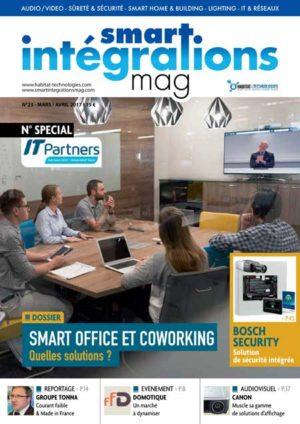 Smart Intégrations Mag, Audio, Vidéo, Sécurité, Smart Building et Réseaux – Magazine numéro 23