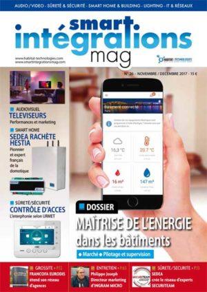 Smart Intégrations Mag, Audio, Vidéo, Sécurité, Smart Building et Réseaux – Magazine numéro 26