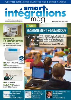 Smart Intégrations Mag, Audio, Vidéo, Sécurité, Smart Building et Réseaux – Magazine numéro 29