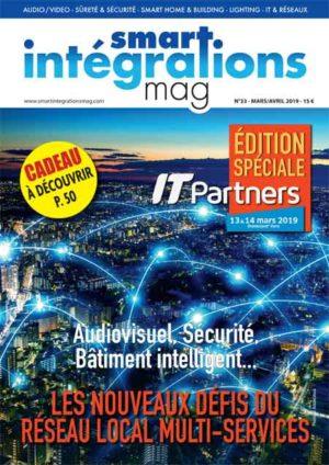 Smart Intégrations Mag, Audio, Vidéo, Sécurité, Smart Building et Réseaux – Magazine numéro 33