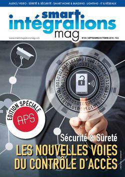 Smart Intégrations Mag, Audio, Vidéo, Sécurité, Smart Building et Réseaux - Couverture SIM 36, spécial salon APS.
