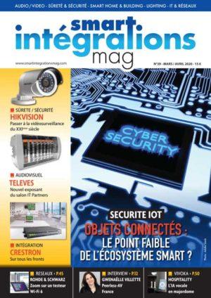 Smart Intégrations Mag, Audio, Vidéo, Sécurité, Smart Building et Réseaux – Magazine numéro 39