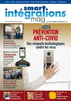 Smart Intégrations Mag, Audio, Vidéo, Sécurité, Smart Building et Réseaux – Magazine numéro 42 dossier prévention anti Covid