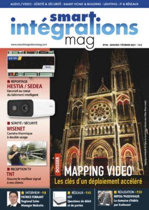 Smart Intégrations Mag, Audio, Vidéo, Sécurité, Smart Building et Réseaux – Magazine numéro 44 dossier Mapping vidéo, les clés d'un déploiement accéléré.