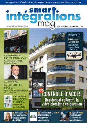 """Smart Intégrations Mag, Audio, Vidéo, Sécurité, Smart Building et Réseaux – Magazine numéro 48 dossier """"Contrôle d'accès - Résidentiel Collectif. la vidéo biométrie en question"""""""